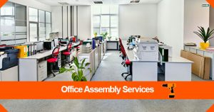 Office Assembly Services